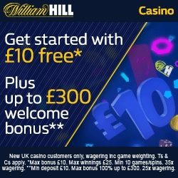 William Hill Casino £10 No Deposit Bonus